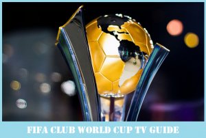 FIFA Club World Cup 2017 Broadcast Rights (Worldwide TV listing)