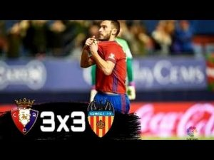 Valencia held by last placed Osasuna in a six goal thriller