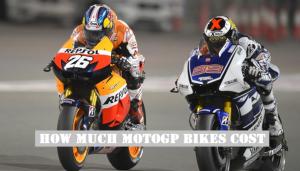 How much MotoGP & Super bike cost in Average 2017