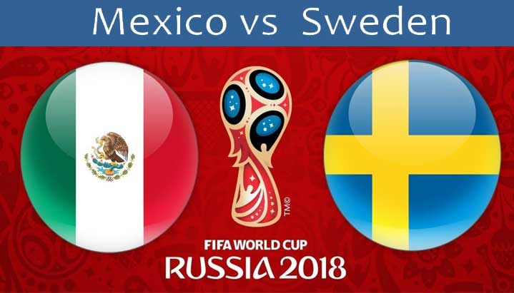 Mexico Vs Sweden in World cup