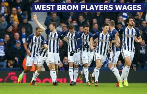 West Bromwich Albion players wages 2018-19 [Latest Update]