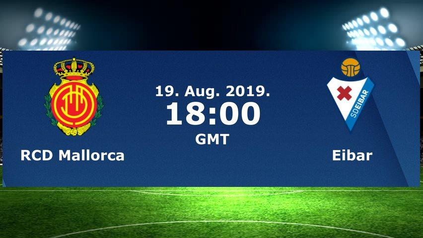 Real Mallorca vs Eibar: Match Live Streaming