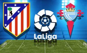 Atletico Madrid vs Celta Vigo match live streaming