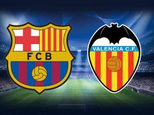 Barcelona vs Valencia match preview