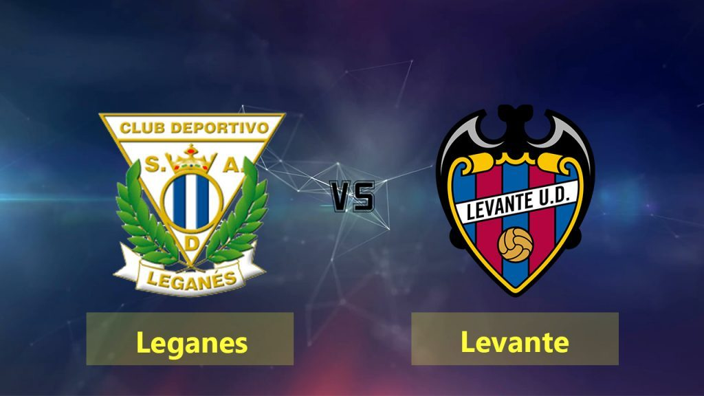 Leganes vs Levante match live streaming