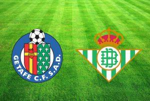 Real Betis vs Getafe match live streaming