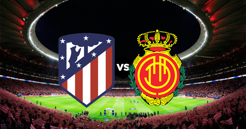 Real Mallorca vs Atletico Madrid match live streaming