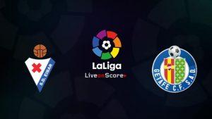 Eibar vs Getafe match live streaming