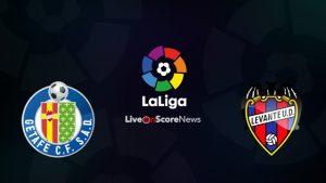 Getafe vs Levante match live streaming