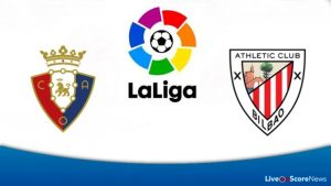 Osasuna vs Athletic Bilbao match live streaming