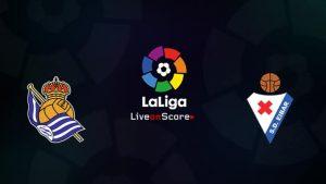 Real Sociedad vs Eibar match live streaming