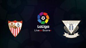 Sevilla vs Leganes match live streaming