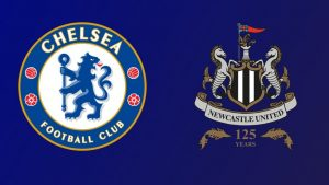Chelsea vs Newcastle United match preview