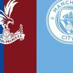 Crystal Palace vs Manchester City match live streaming