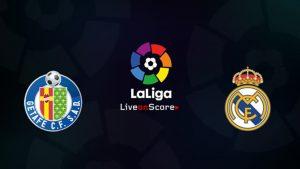 Getafe vs Real Madrid match live streaming