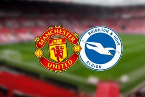 Manchester United vs Brighton match preview prediction