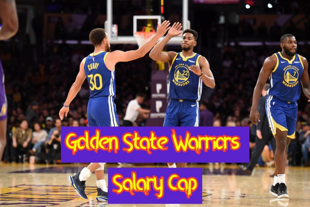 Golden State Warriors Salary Cap